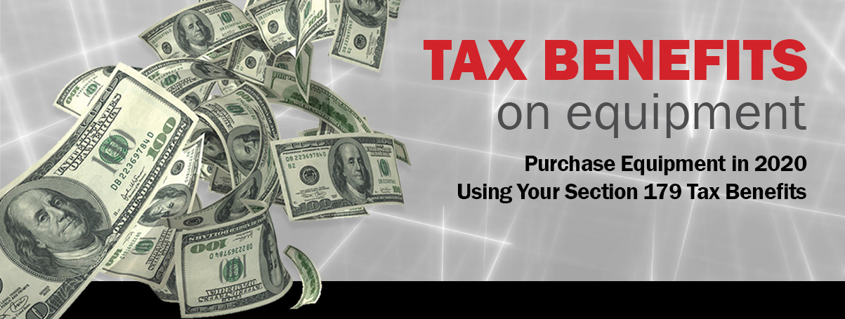 Purchasing Equipment in 2020 Using 179 Tax Benefit